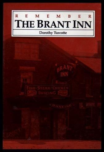 Remember the Brant Inn