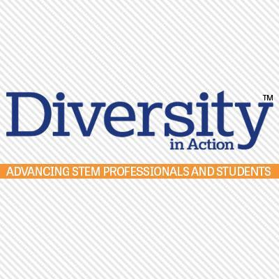Diversity In Action ; Advancing Stem Professionals And Students