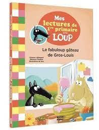 Mes lectures de 1re année avec Loup