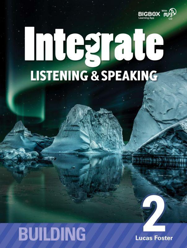 Integrate Listening & Speaking, Building