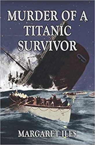 Murder Of The Titanic Survivor