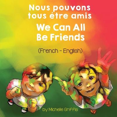 Nous pouvons tous être amis