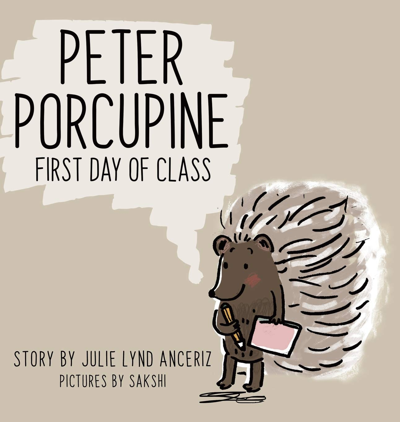 Peter Porcupine: First Day Of Class